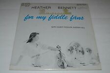 Heather Bennett~For My Fiddle Fans~Sherry Hill~Mission Records~FAST SHIPPING