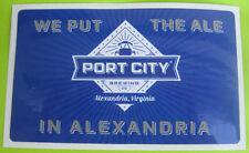 PORT CITY BREWING COMPANY 3X5 inch Blue Beer STICKER Alexandria, VIRGINIA
