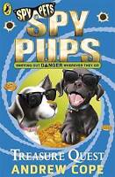 Spy Pups: Treasure Quest by Andrew Cope, Acceptable Used Book (Paperback) Fast &