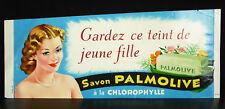 Gardez ce teint de jeune fille savons Palmolive affiche originale de publicité