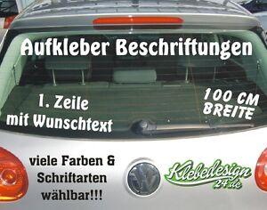 1 Zeile - 100cm - Aufkleber Beschriftung Werbung Sticker Heckscheibe Lack KFZ