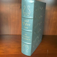 Easton Press - and Tyler Too by Seager II - Library of Presidents - NEAR FINE