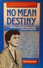 No Mean Destiny, The Story Of The War Widows' Guild...  GC~LG~H/C~D/J  FREE POST