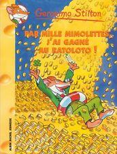 GERONIMO STILTON 15 Di mille mimolettes j'ai ha vinto nella Raloto libro