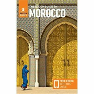 The Rough Guide to Moroccoa (Travel Guide with Free eB - Paperback / softback N