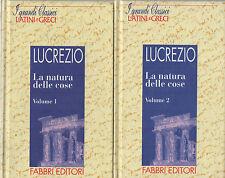 CLASSICI LATINI: LUCREZIO - LA NATURA DELLE COSE - Testo latino con traduzione