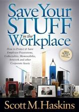 Save Your Stuff in the Workplace: How to Protect & Save Employee Possessions, Co
