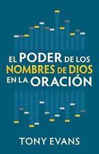 El Poder de Los Nombres de Dios En La Oracion (Paperback or Softback)