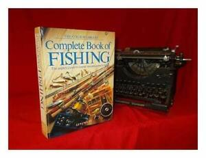 Complete Book Of Fishing. The Angler'S Guide To Coarse, Sea An... by Cacutt, Len