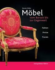 Fachbuch Möbel Antiquitäten-Führer Barock bis Gegenwart von Dr. Renate Möller