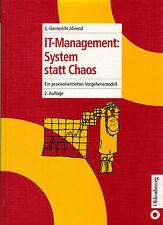 Gernert, Ahrend, IT-Management System statt Chaos, Praxis Vorgehen Modell, 2002