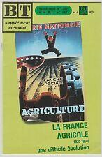 Supplément BT Bibliothèque de travail n°480 La France Agricole (1920-1950)