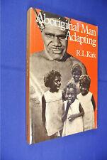 ABORIGINAL MAN ADAPTING R.L. Kirk BOOK