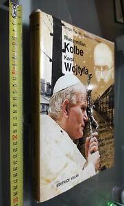 GG LIBRO: KOLBE KAROL WOJTYLA - EDITRICE VELAR - DUE POLACCHI NELLA STORIA 1982