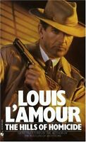 The Hills of Homicide: Stories by Louis LAmour