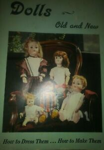 Vintage collectors book Dolls Old and New How to dress and make them doll making