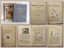 Donath Physikalisches Spielbuch 1902 Experimente + Beigabe Buch der Spiele xz