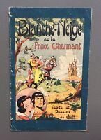 CHOTT. Blanche Neige et le Prince charmant. Sage vers 1942