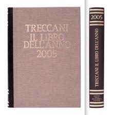 TRECCANI - IL LIBRO DELL'ANNO 2005 - VERSIONE LUSSO DORSO IN PELLE MARRONE E ORO