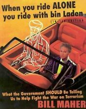 When You Ride Alone You Ride with Bin Laden : What the Government Should Be Tell