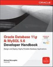 Oracle Database 11g & MySql 5. 6 Developer Handbook (ExLib)