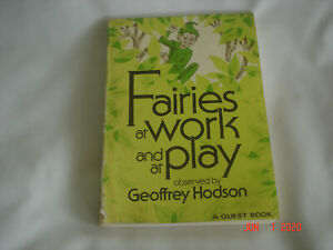 1982 1st Quest Ed. FAIRIES AT WORK and at PLAY by GEOFFREY HODSON BOOK Occultism
