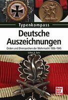 DEUTSCHE AUSZEICHNUNGEN Orden und Ehrenzeichen der Wehrmacht 1936-1945 NEU
