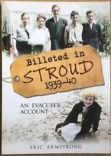 Billeted In Stroud 1939-40 - An Evacuees Account Gloucestershire Local History