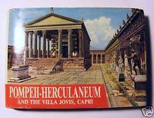POMPEII, HERCULANEUM AND THE VILLA JOVIS, CAPRI PAST AND PRESENT DE FRANCISCIS