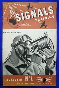WW2 SIGNALS TRAINING BULLETIN NO.1. ISSUED BY RAAF DIRECTORATE OF TRAINING 1944