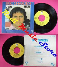LP 45 7'' ERIC CHARDEN J'taime bien Imagine 1984 france TALAR no cd mc dvd