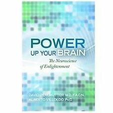 Power Up Your Brain by Perlmutter M.D., David, Villoldo, Alberto
