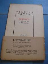 WILLIAM FRANCOIS DOROTHEE OU ESSAI SUR LITTERATURE 1948 CADOU ROUSSELOT EMIE