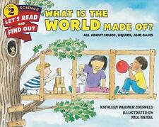 Let's-Read-And-Find-Out Science: What Is the World Made Of? c2015 NEW Paperback