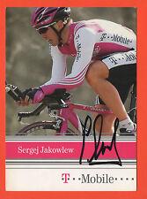 Orig.Autogramm   SERGEJ JAKOWLEW // T - MOBILE Team 2004  !!  SELTEN