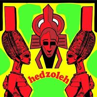 Hedzoleh Soundz - Hedzoleh [New CD]
