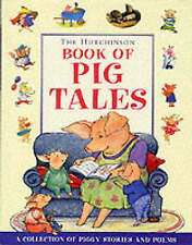 The Hutchinson Book of Pig Tales by Various Artists, Various (Hardback, 2000)