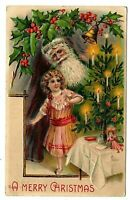 Santa Claus~Candle Lit Tree~Doll~Girl~Holly~Bell Christmas~Postcard~German~a595