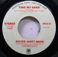 Rock Promo Nm! 45 Sister Janet Mead - Take My Hand / Take My Hand On A&M Records