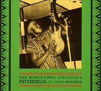 The World Ends: Afro Rock and Psychedelia in 1970's Nigeria [CD]
