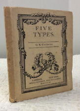 FIVE TYPES: A Book of Essays By G.K. Chesterton, Catholic, 1911