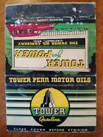 Tower Oil Company~Tower For Power Gasoline vtg larger Matchbook Cover~Cincy,Oh