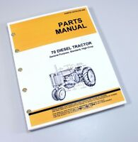 PARTS MANUAL FOR JOHN DEERE 70 DIESEL TRACTOR CATALOG ASSEMBLY EXPLODED VIEWS