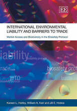 International Environmental Liability and Barriers to Trade: Market Access and