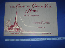 1956 The Christian Church Year in Hymns for young pianist Mills Music Mattos