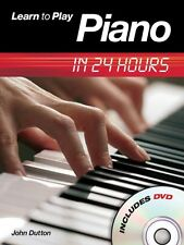Learn to Play Piano in 24 Hours - Book with DVD NEW 014018782