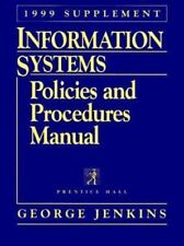 Information Systems Policies and Procedures Manual, 1998-1999 Supplement Ed