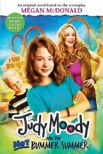 Judy Moody: Judy Moody and the Not Bummer Summer Bk. 10 by Megan McDonald (2011,