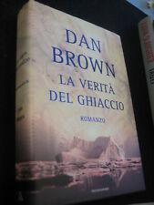 LIBRO: LA VERITA' DEL GHIACCIO--DAN BROWN---ROMANZO---MONDADORI--*****