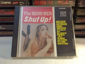 THE MONO MEN.. SHUT UP! RARE GARAGE SURF ROCK CD '93 1+2 RECORDS JAPANESE IMPORT